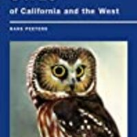 Field Guide to Owls of California and the West (California Natural History Guides)