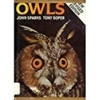 Owls: Their Natural and Unnatural History